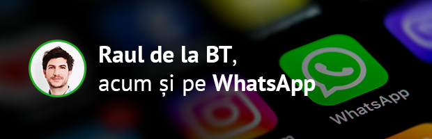 #Goingdigital cu Raul de la BT pe WhatsApp
