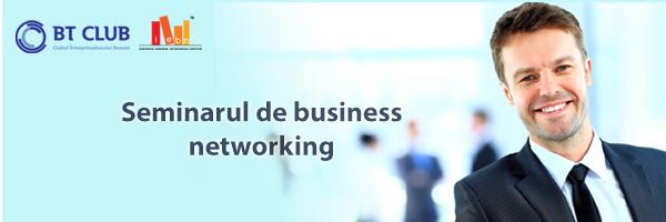 BT Club: seminar gratuit de networking pentru antreprenorii din Oradea