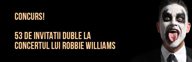 Concurs: Invitatii la concertul lui Robbie Williams, sustinut in 17 iulie, in Bucuresti