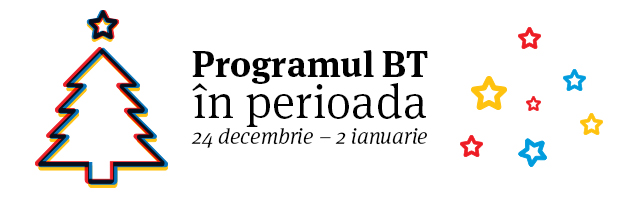 Programul unitatilor BT in perioada 24 decembrie 2018 – 2 ianuarie 2019