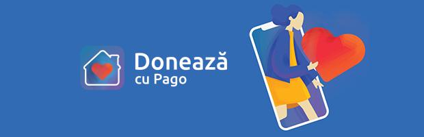 FinTech-ul Pago ofera posibilitatea de a face donatii catre ONG-uri, din septembrie. Call to action