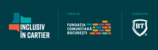 "Bucharest Community Foundation and BT launches ""Inclusiv in cartier"", a lending program for projects for neighborhood communities in the Romanian capital"
